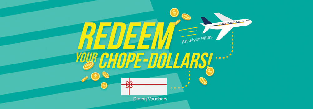 Redeem Chope-Dollars and earn 200 Bonus Chope-Dollars on Your Next Reservation!