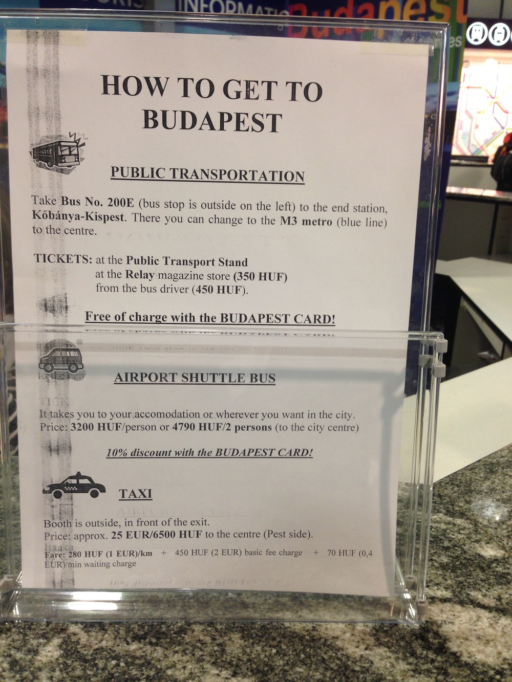 I arrived in Budapest with no plans and no idea what I was doing.. this sheet at the airport wasn't that helpful.