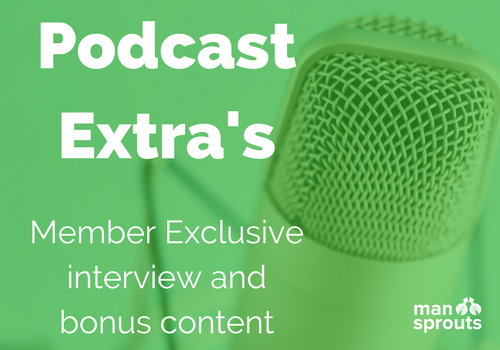the podcast extra's are exclusive to those in the sprout academy