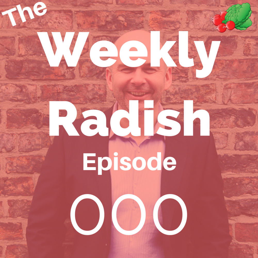 the weekly radish podcast aimed at improving wellbeing