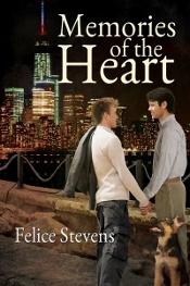 Memories of the Heart by Felice Stevens.jpg