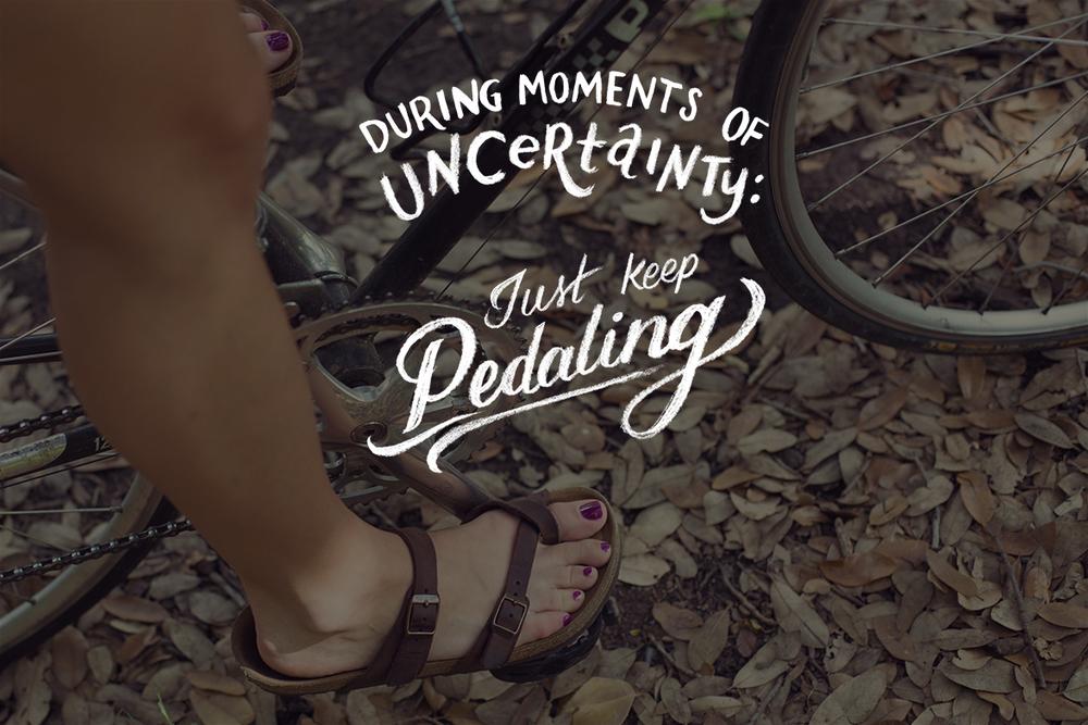 just keep pedaling.jpg
