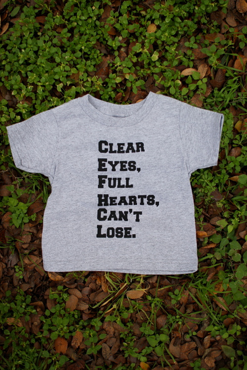 Clear Eyes Full Hearts Can T Lose Kid S Shirts Crafts By Casaverde