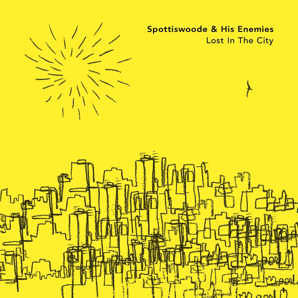 Spottiswoode & His Enemies LOST IN THE CITY