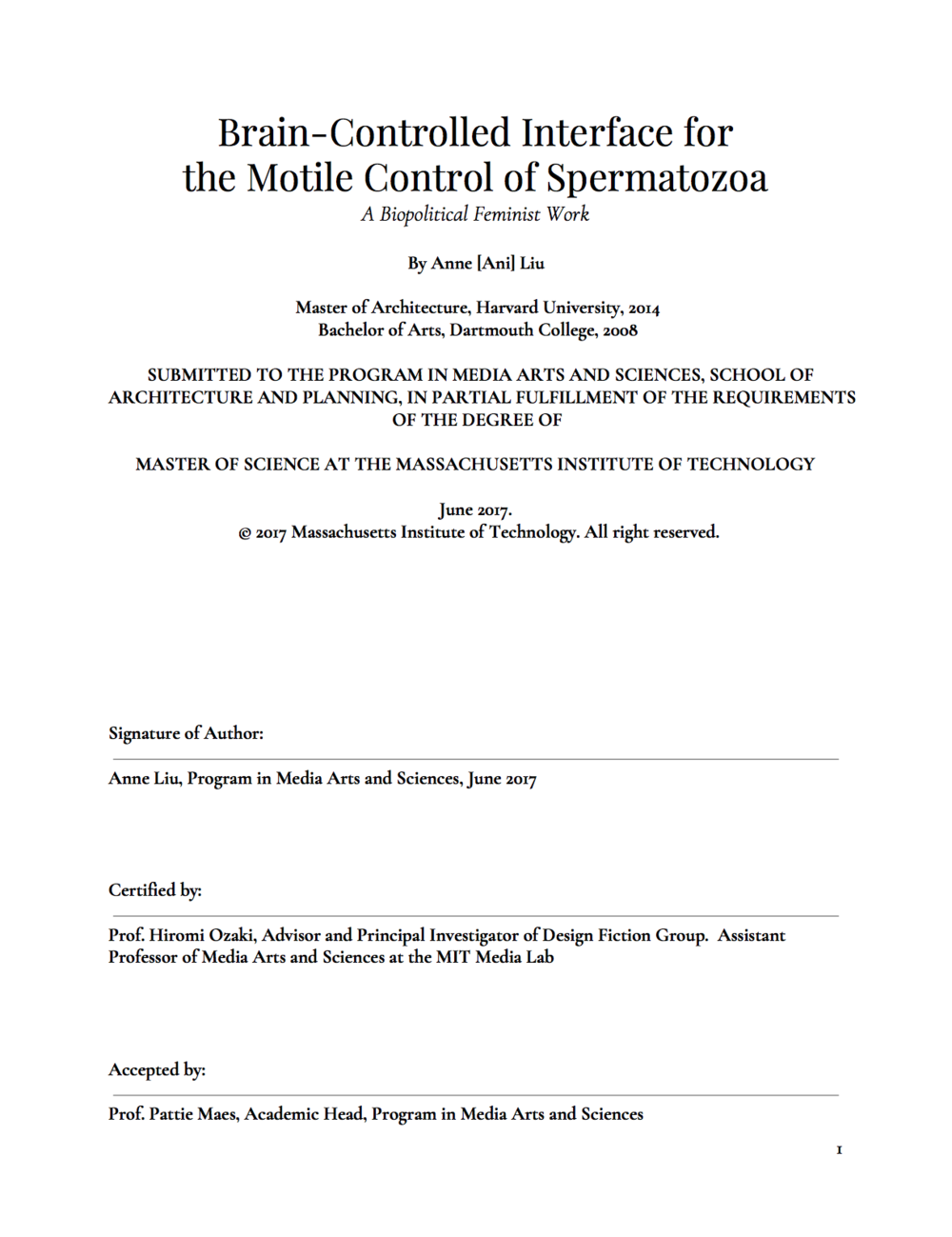 Brain-Controlled Interface for the Motile Control of Spermatozoa:  A Biopolitical Feminist Work - Master of Science Thesis 2017 at MIT Media Lab