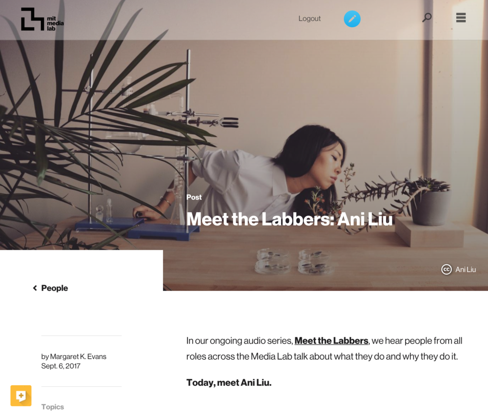 Meet the Labbers: Ani Liu - Profile of my work at MIT Media Lab.Written by Margaret Evans
