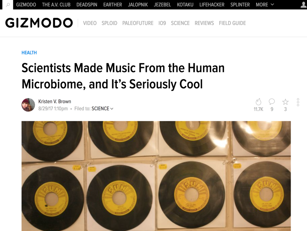 Scientists Made Music from the Human Microbiome, and It's Seriously Cool - On Gizmodo for a collaborative project.Written by Kristin Brown