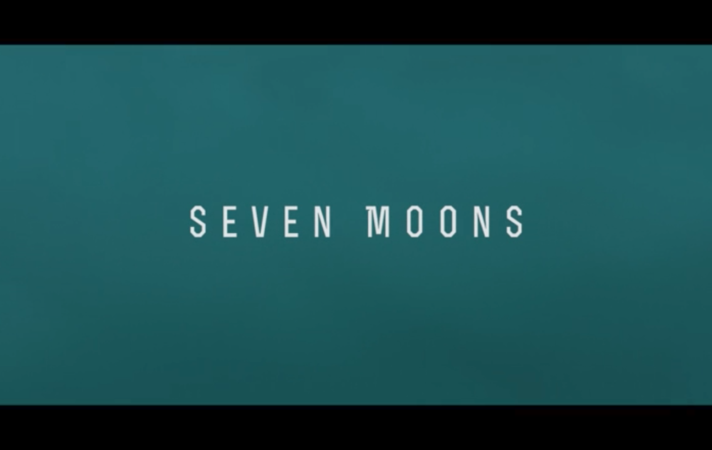 WATCH SEVEN MOONS