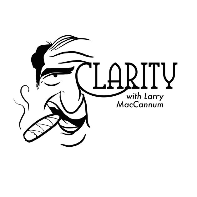 Clarity with Larry MacCannum.jpg