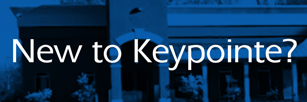 New to Keypointe?