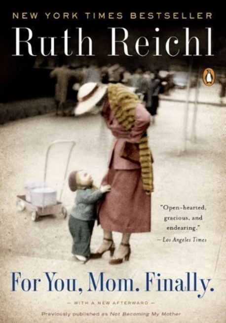https://www.amazon.com/You-Mom-Finally-Ruth-Reichl/dp/0143117343