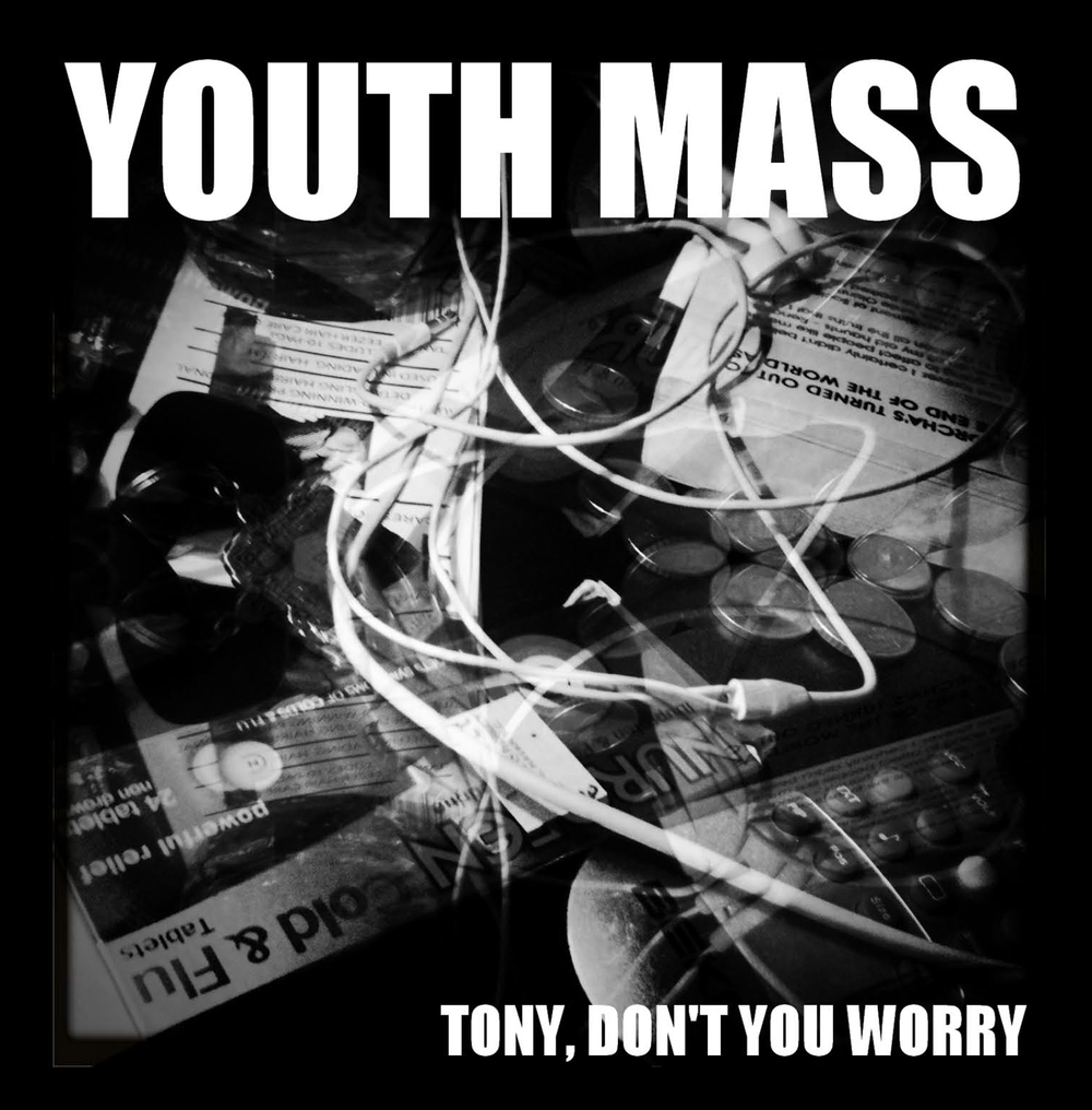 Tony Don't You Worry