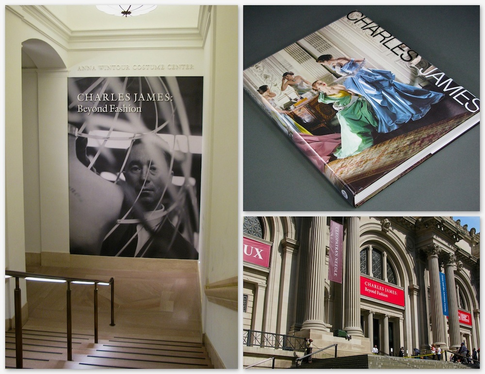 CHARLES JAMES: Beyond Fashion   is in two galleries. The new  Anna Wintour Costume Center  downstairs and one of the first floor special exhibit galleries. There is also a top notch book,  CHARLES JAMES ,  published for the occasion.