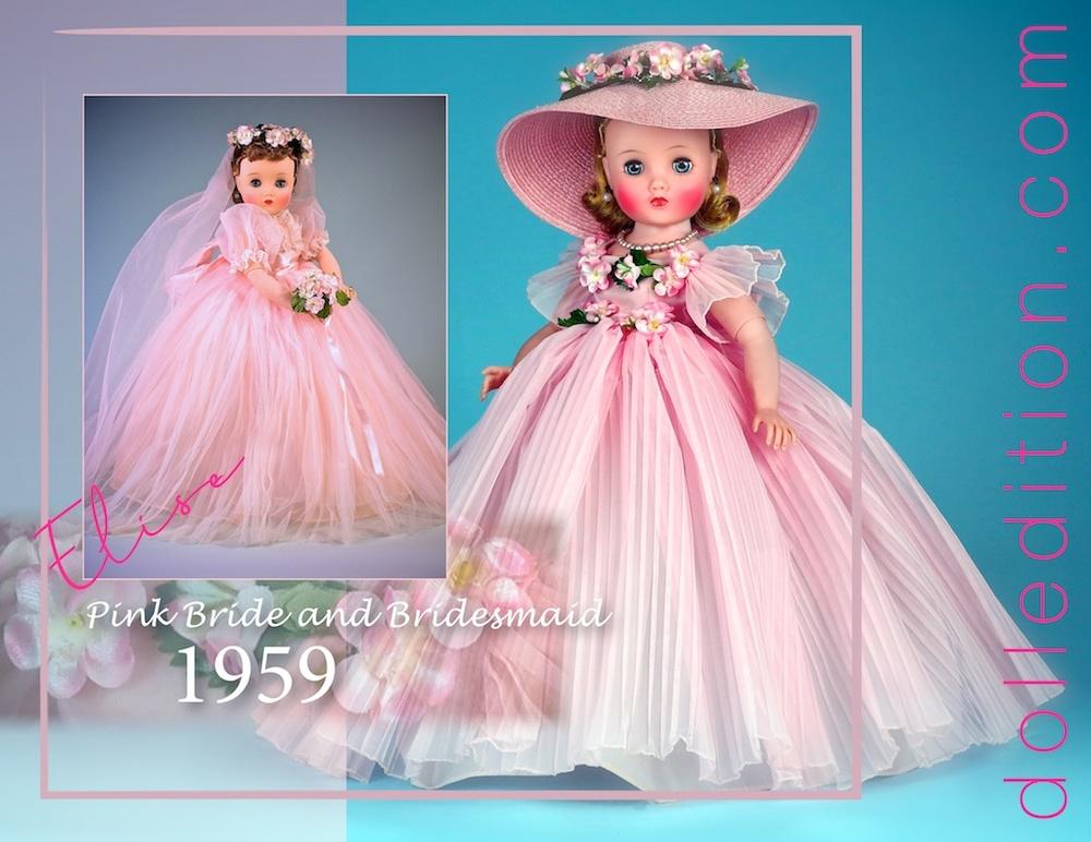"""1959 16-1/2"""" Elise Pink Bride No. 1835 and 16-1/2"""" Elise Bridesmaid No. 1830"""