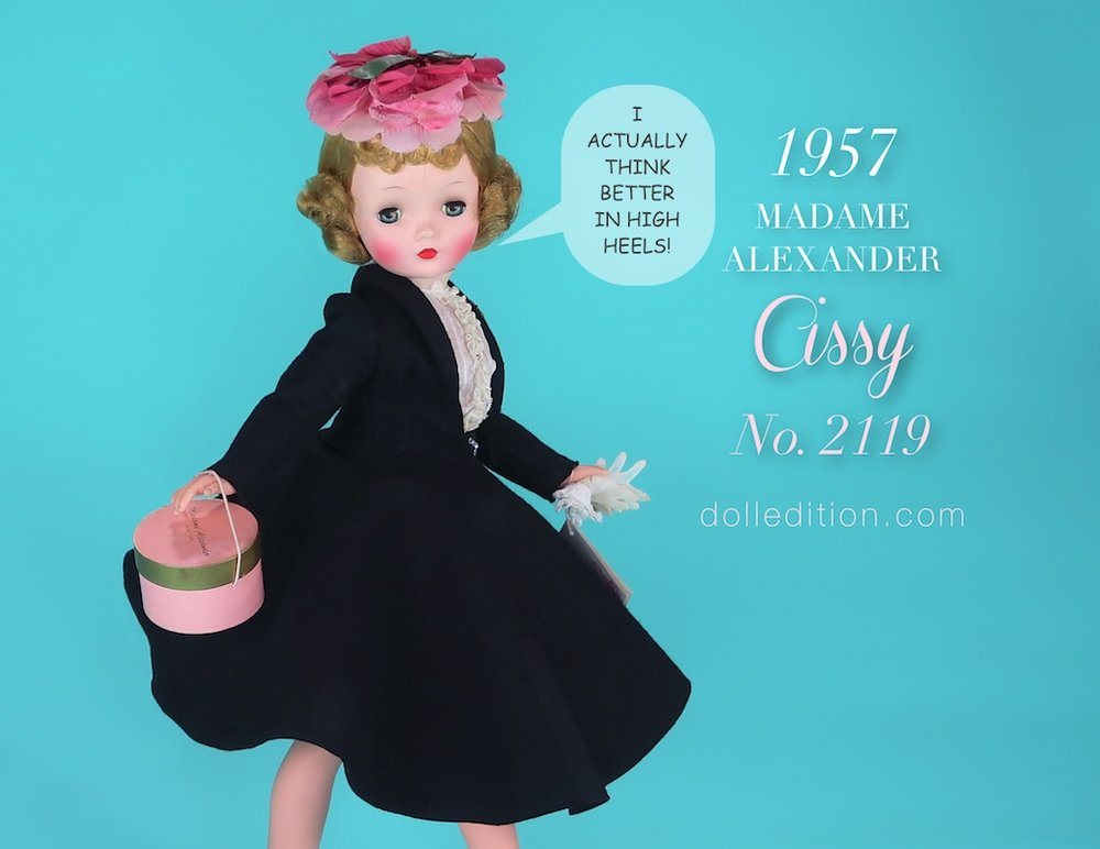 """Cissy, as a mid-century fashion doll, was also a role model. WWII opened the doors of opportunity for women, but these doors closed pretty quickly when the war was over. Madame Alexander uses Cissy to show there were options, even if they now seem pretty demure. Interestingly, as were the fashions of the times, many of these 'options"""" still had to be performed in high-heels."""