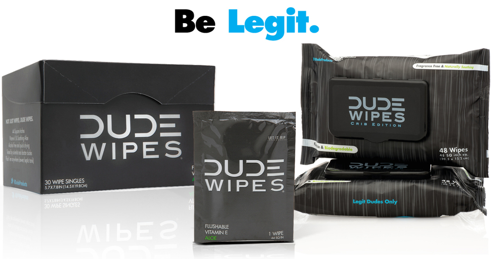 Dude Wipes Be Legit Slider 1 Dude Products.jpg