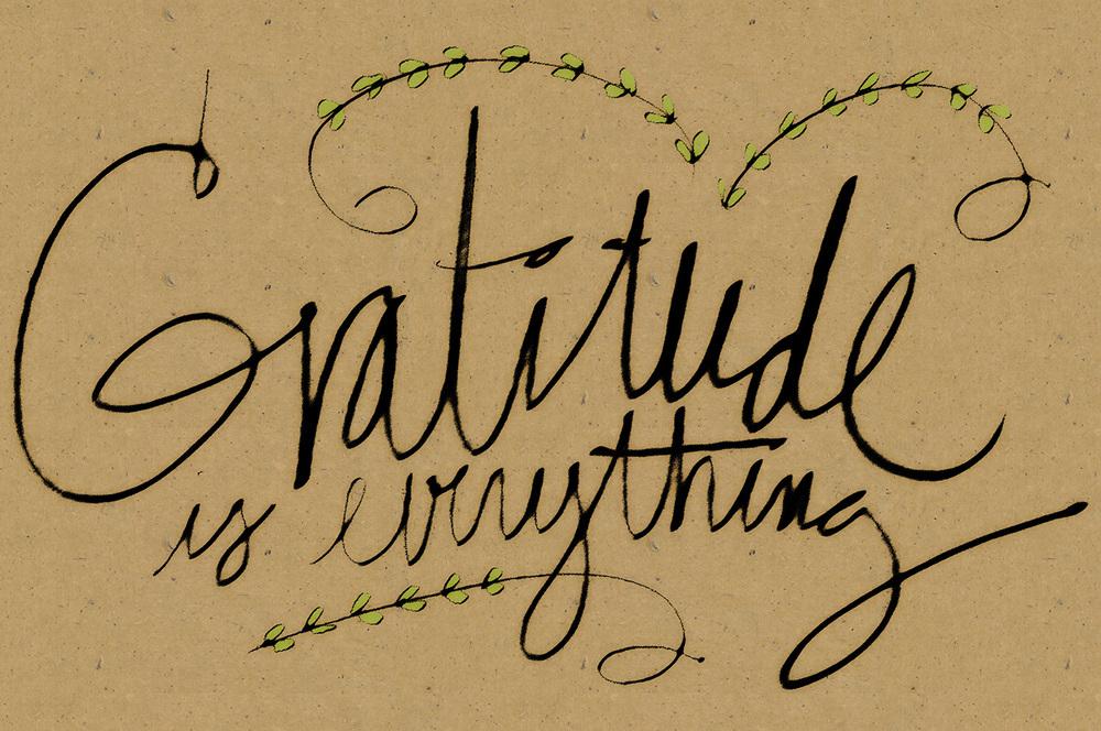 Gratitude is everything.jpg