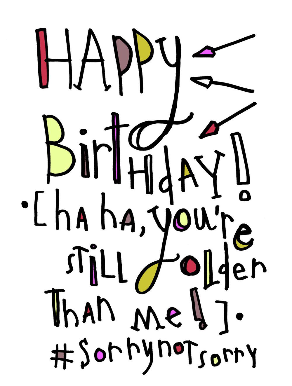 birthday older than me color 1500.jpg