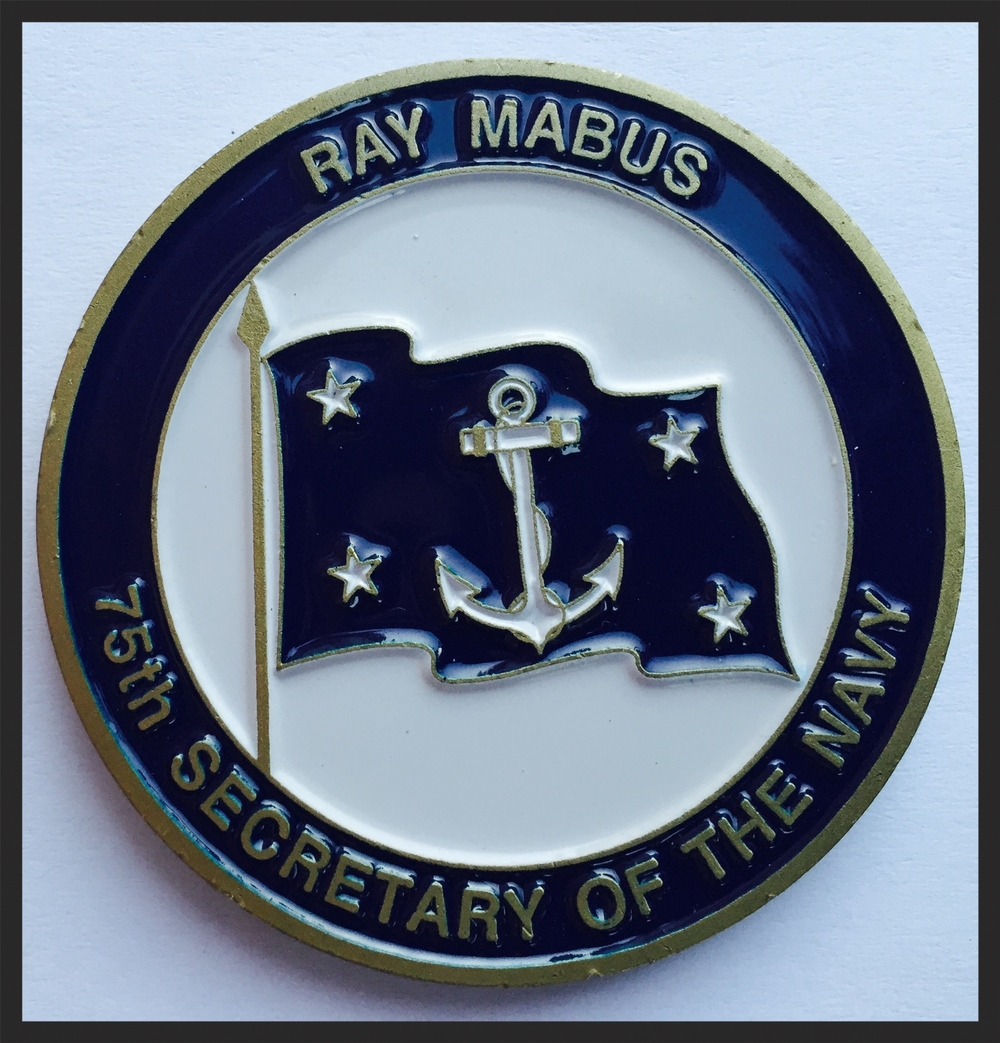 My most prestigious challenge coin. I received this from the highest ranking individual in the  Department of the Navy , the  Secretary of the Navy  (aka  SECNAV ).