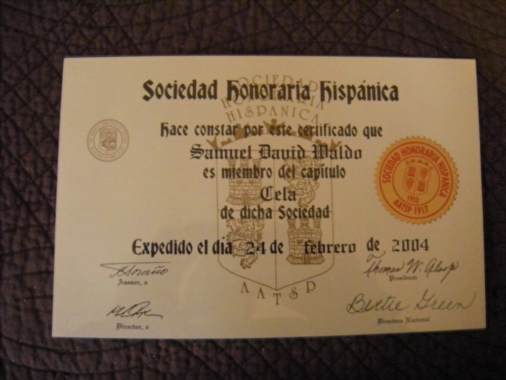 Sam's Spanish Honor Society certificate. It really did happen!