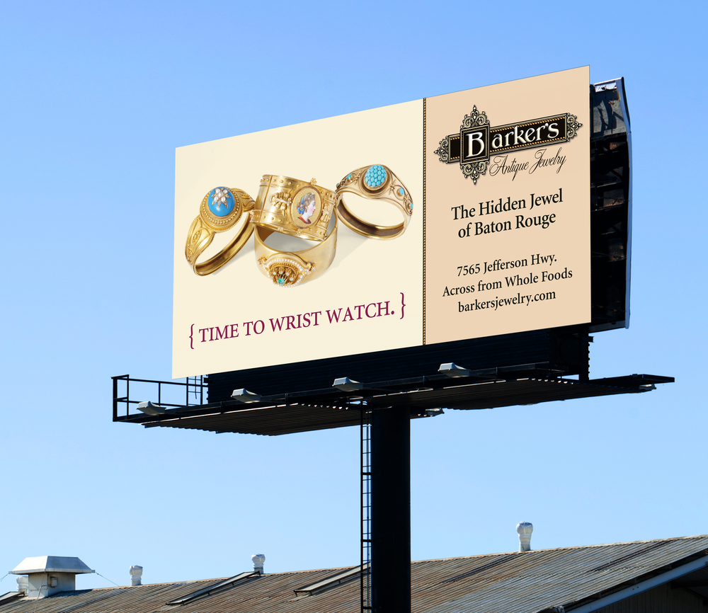 Barker's Antique Jewelry Billboard created   for Diane Allen and Associates  .