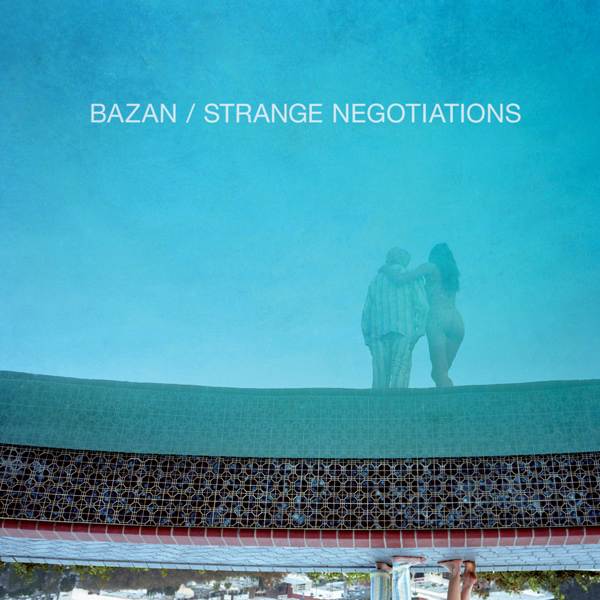 Bazan-Strange-Negotiations-600.jpg