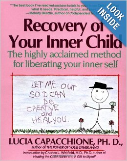 Recovery of your Inner Child - Capacchione