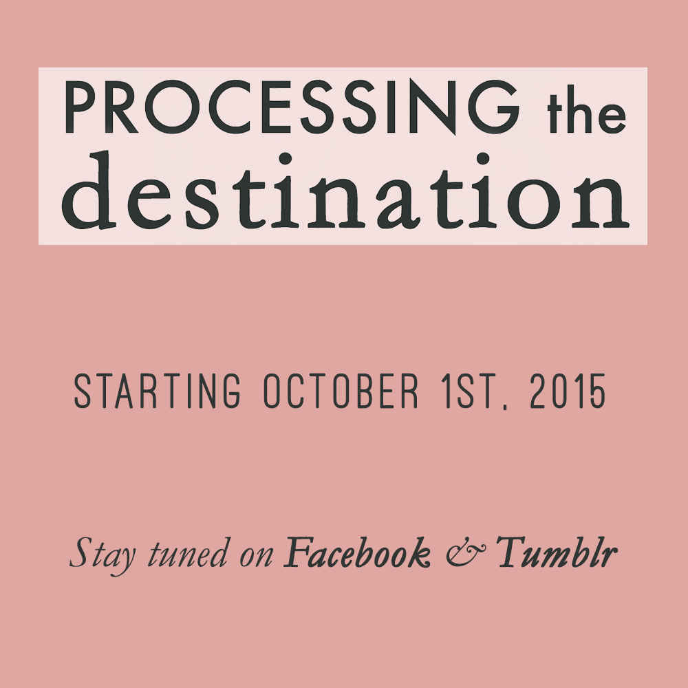 processing the destination by gracie hagen october 1 2015