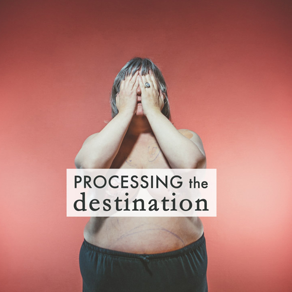 Processing the Destination