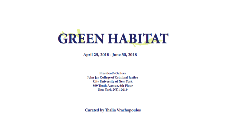 Green Habitat art exhibition NYC