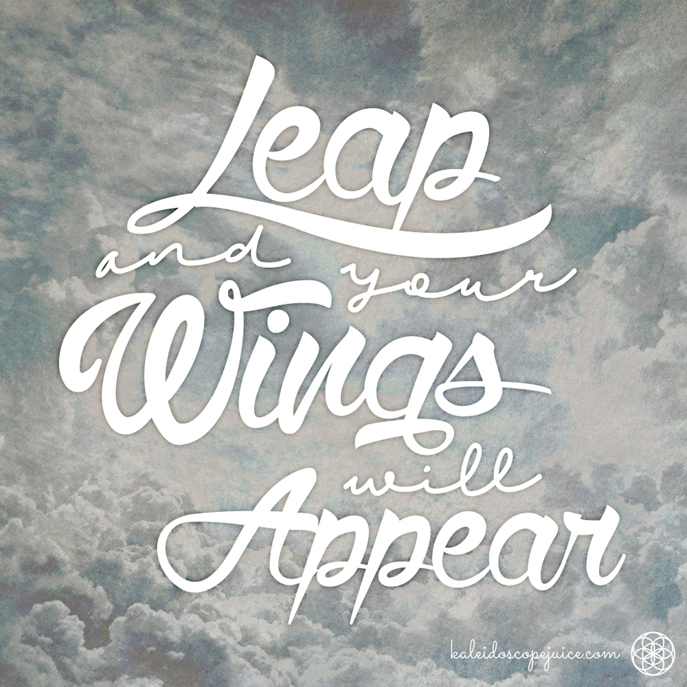 leap and your wings will appear