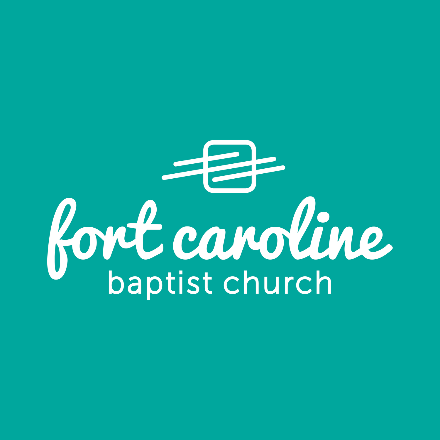 FORT CAROLINE BAPTIST ONLINE - FORT CAROLINE BAPTIST CHURCH
