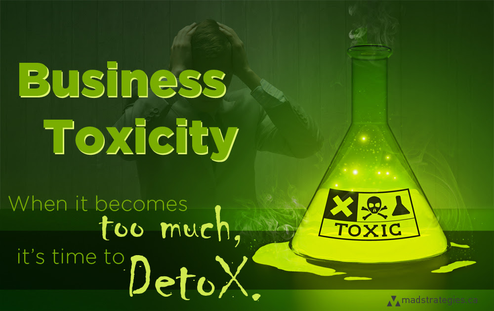 Business Toxicity