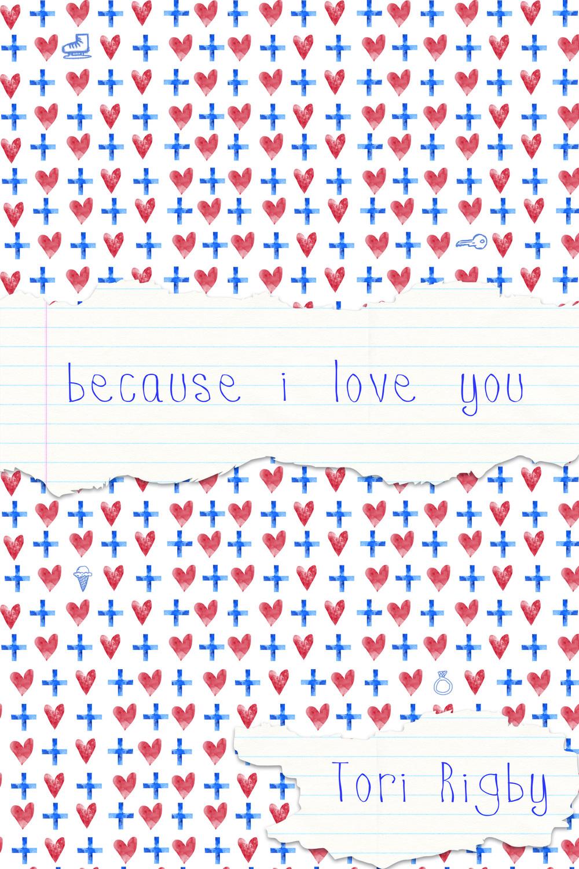 becauseIloveyou.jpg