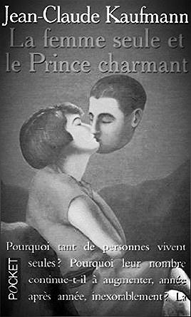 Le femme seule et le prince charmant