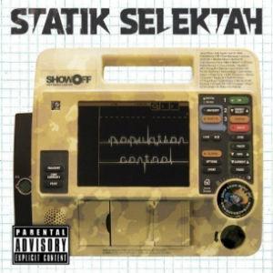 """STATIK SELEKTAH """"POPULATION CONTROL"""""""