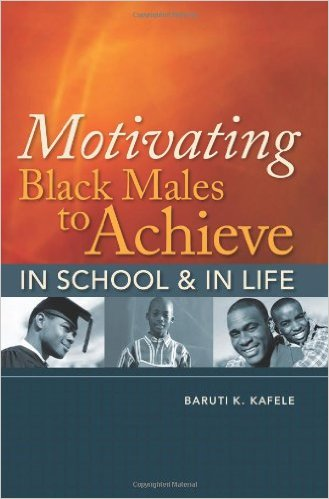Motivating Black Males to Achieve in School and in Life.jpg
