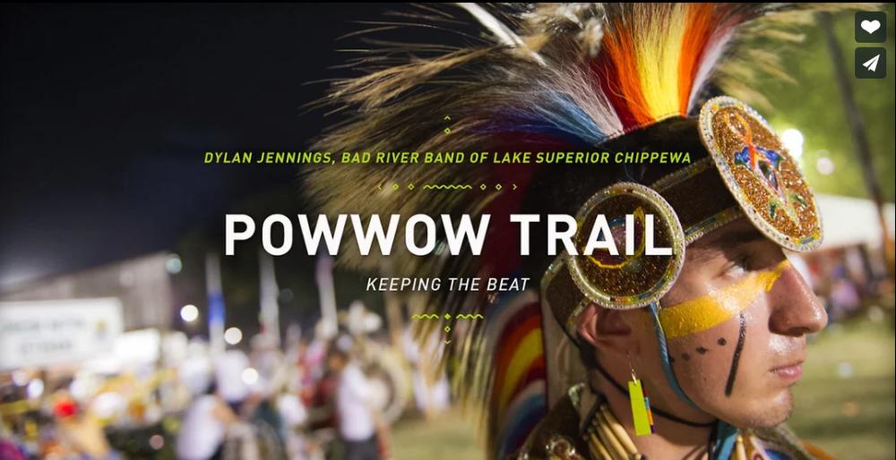 Powwow Trail  ~  Dylan Jennings - Bad River Band of Lake superior Chippewa