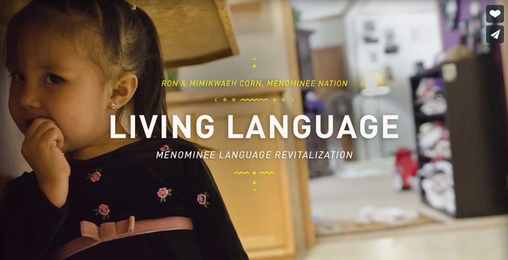 Living Language  ~  Ron and Mimikwaeh Corn - Menominee Nation