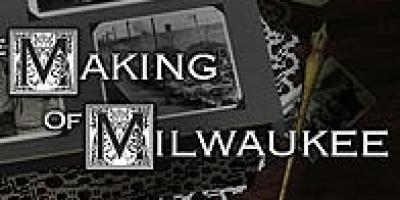 Making of Milwaukee.jpg