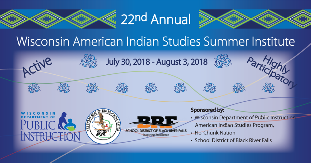 22nd Annual Wisconsin American Indian Studies Summer Institute The