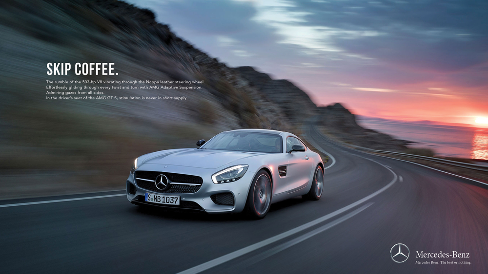 Body copy:  The rumble of the 503-hp V8 vibrating through the Nappa leather steering wheel.  Effortlessly gliding through every twist and turn with AMG Adaptive Suspension.  Admiring gazes from all sides.  In the driver's seat of the AMG GT S, stimulation is never in short supply.