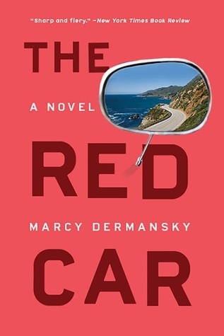 The Red Car by Marcy Dermansky