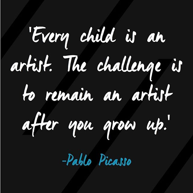 'Every child is an artist. The challenge is to remain an artist after you grow up' #picasso #quote #quoteoftheday
