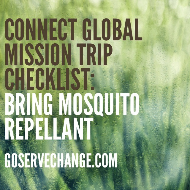 Connect Global Mission Trip Checklist: Mosquito Repellant