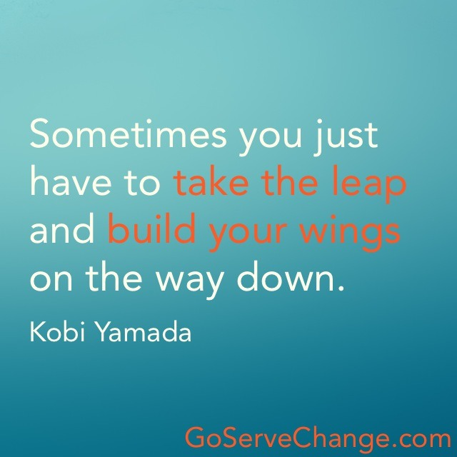 Take the Leap + Build Your Wings.