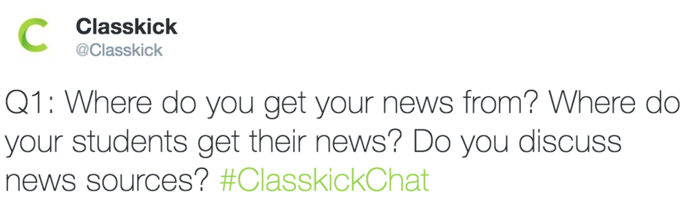 Classkick @Classkick Q1: Where do you get your news from?
