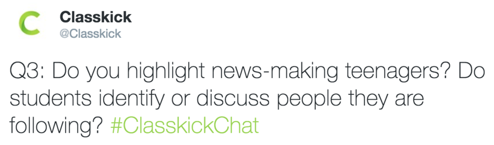 Classkick @Classkick Q3: Do you highlight news-making teenagers?