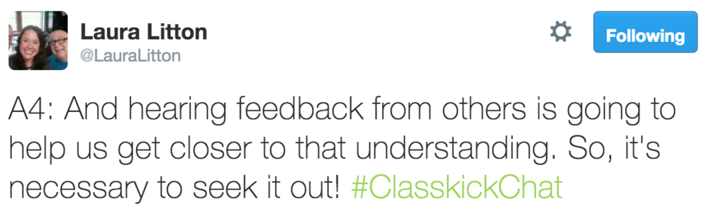 Laura Litton @LauraLitton A4: And hearing feedback from others is going to help us get closer to that understanding.