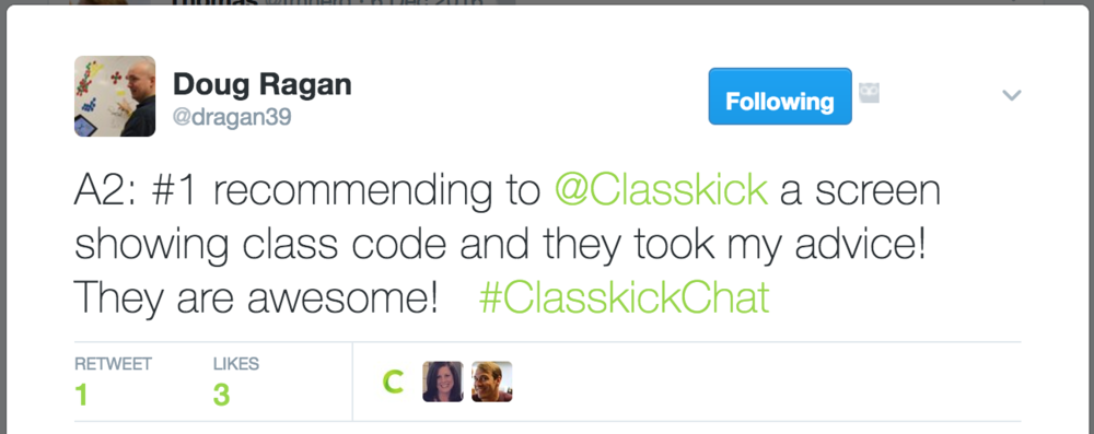 A2: #1 recommending to @Classkick a screen showing class code and they took my advice! They are awesome! #ClasskickChat